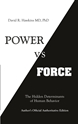 Bild på Power vs. force - the hidden determinants of human behaviour