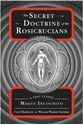 Bild på The Secret Doctrine of the Rosicrucians: A Lost Classic by Magus Incognito