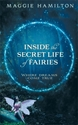 Bild på Inside the Secret Life of Fairies