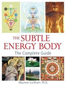Bild på Subtle Energy Body: The Complete Guide (O)