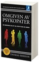 Bild på Omgiven av psykopater : så undviker du att bli utnyttjad av andra