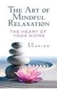 Bild på Art of mindful relaxation: the heart of yoga nidra