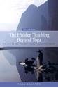 Bild på The Hidden Teaching Beyond Yoga
