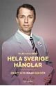Bild på Hela Sverige hånglar : om att leva innan man dör