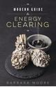 Bild på Modern Guide to Energy Clearing