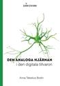 Bild på Den analoga hjärnan i den digitala tillvaron