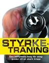 Bild på Styrketräning: den kompletta steg för steg-guiden till en stark kropp