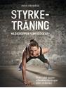 Bild på Styrketräning med kroppen som redskap : över 100 supereffektiva övningar utan redskap