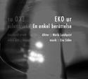 Bild på EKO ur En enkel berättelse : dikter, musik