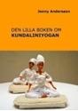 Bild på Den lilla boken om kundaliniyogan