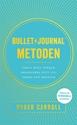 Bild på Bullet journal-metoden : samla dina tankar, organisera ditt liv, forma din framtid