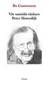 Bild på Vår samtida tänkare Peter Sloterdijk