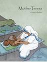 Bild på Mother Teresa : a saint in Kolkata