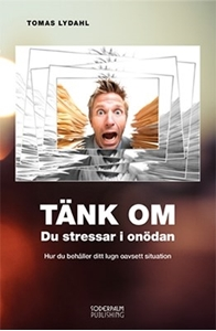 Bild på Tänk om - Du stressar i onödan