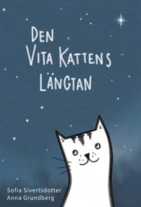 Bild på Den vita kattens längtan
