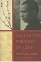 Bild på Cultivating the mind of love