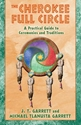 Bild på Cherokee Full Circle: A Practical Guide To Sacred Ceremonies & Traditions