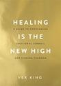 Bild på Healing Is the New High