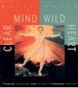 Bild på Clear Mind, Wild Heart