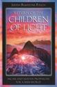 Bild på Return Of The Children Of Light: Incan & Mayan Prophecies For A New World