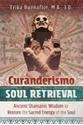 Bild på Curanderismo Soul Retrieval