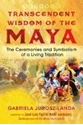 Bild på Transcendent Wisdom Of The Maya