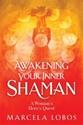 Bild på Awakening Your Inner Shaman