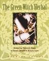 Bild på Green Witch Herbal: Restoring Nature's Magic In Home, Health