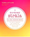Bild på Guiding strala - the yoga training manual to ignite freedom, get connected,