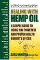Bild på Healing with hemp oil - a simple guide to using the powerful and proven hea
