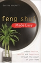 Bild på Feng shui made easy - create health, wealth and happiness through the power