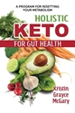 Bild på Holistic Keto For Gut Health