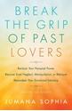 Bild på Break The Grip Of Past Lovers