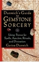 Bild på Dunwichs Guide To Gemstone Sorcery : Using Stones for Spells, Amulets, Rituals and Divination