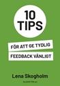 Bild på 10 tips för att ge tydlig feedback vänligt