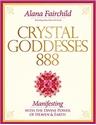 Bild på Crystal Goddesses 888 - manifesting with the divine power of heaven & earth