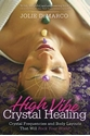 Bild på High-Vibe Crystal Healing: Crystal Frequencies and Body Layouts That Will Rock Your World